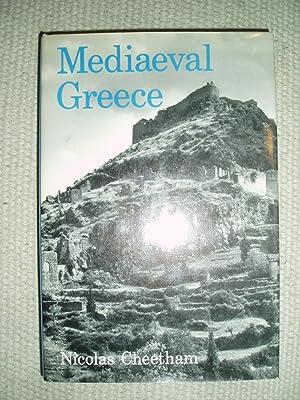 Mediaeval Greece: Cheetham, Nicolas, Sir