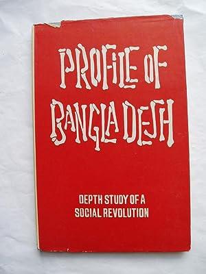 Profile of Bangla Desh: Chatterji, Saral Kumar ; editor: