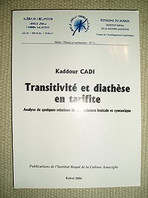 Transitivité et diathèse en tarifite : analyse de quelques relations de dépendances lexicale et ...