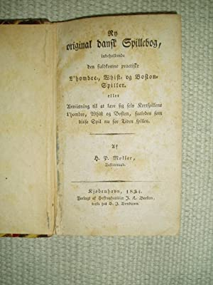 Ny original dansk Spillebog, indeholdende den fuldkomne: Møller, H.P. [pseudonym