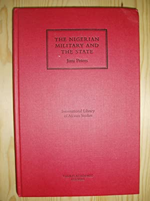 The Nigerian Military and the State