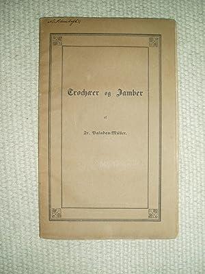 Trochæer og Jamber : En poetisk Polemik: Paludan-Müller, Frederik [1809 - 1876]