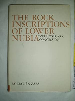 The Rock Inscriptions of Lower Nubia (Czechoslovak: Zaba, Zbynek