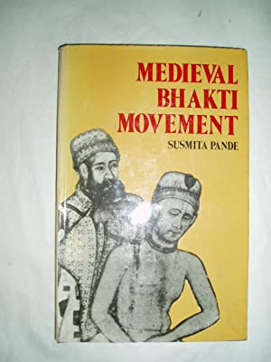 Medieval Bhakti Movement (Its History and Philosophy)