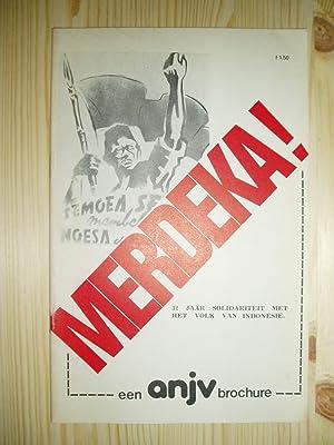 Merdeka! : 32 jaar solidariteit met het: Boo, Jan de