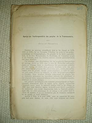 Apercu sur l'anthropométrie des peuples de la Transcaucasie [together with one other offprint ...