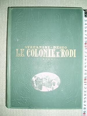 Le Colonie : Rodi e le isole: Stefanini, Giuseppe [1882-1938]