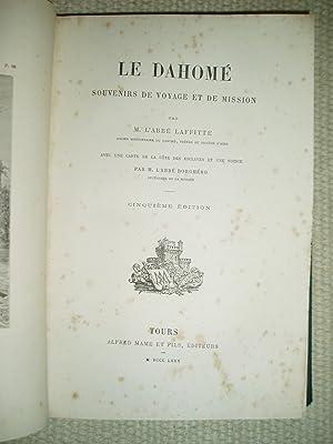 Le Dahomé : Souvenirs de voyage et de mission / par M. l'abbé Laffitte: Laffitte, Jacques, Abbé