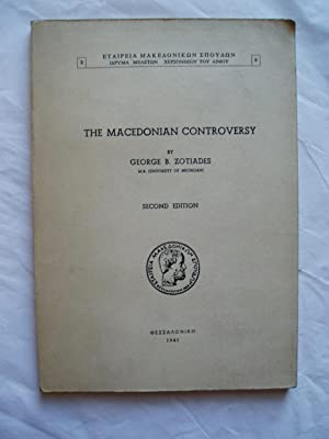 The Macedonian Controversy: Zotiades, George B.