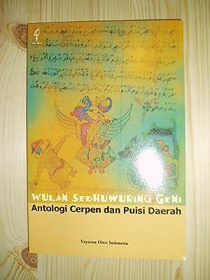 Wulan sedhuwuring geni : antologi cerpen dan: Program Pemetaan Bahasa