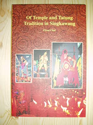 Of Temple and Tatung Tradition in Singkawang: Chai, Elena