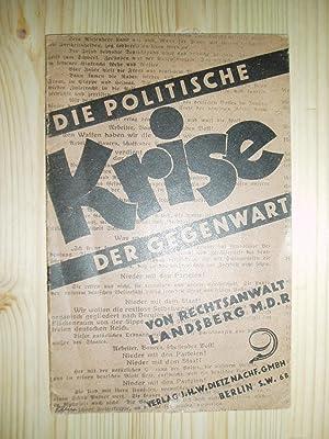 Die politische Krise der Gegenwart : nach einem Vortrag, gehalten in der Freien Sozialistischen ...
