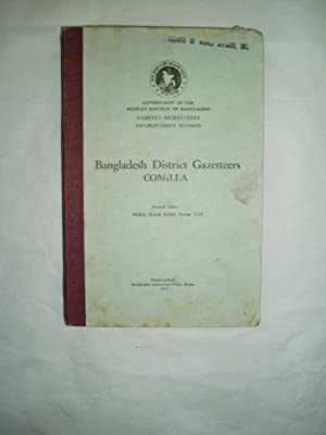 Bangladesh District Gazetteers: Comilla: Khan, Nurul Islam; editor: