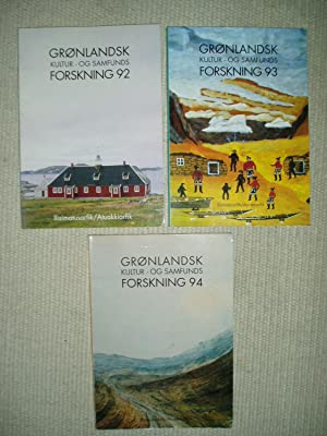 Grønlandsk kultur- og samfundsforskning 92 [together with same, 93; and 94]: Ilisimatusarfik