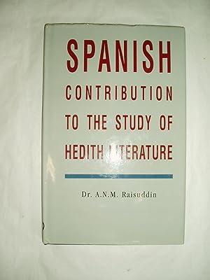 Spanish Contribution to the Study of Hadith Literature: Raisuddin, A.N.M.; editor: