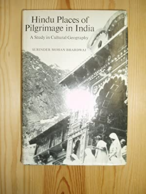 Hindu Places of Pilgrimage in India : A Study in Cultural Geography