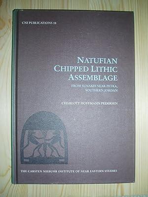 Natufian Chipped Lithic Assemblage : From Sunakh: Pedersen, Charlott Hoffmann