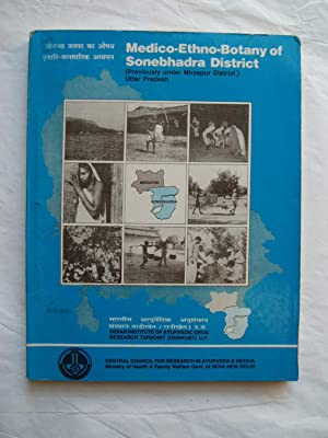 Medico-Ethno-Botany of Sonebhadra District (Previously under Mirzapur: anonymous [Central Council