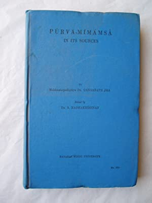 Purva-Mimamsa in its Sources: Jha, Ganganatha
