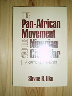 The Pan-African Movement and the Nigerian Civil War