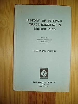 History of Internal Trade Barriers in British: Banerjee, Tarasankar [