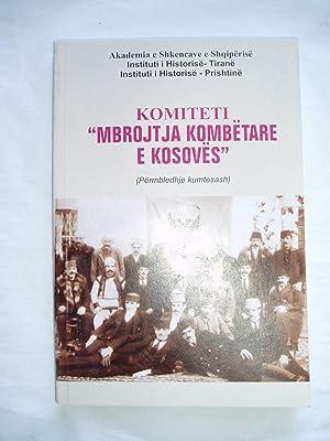 """Komiteti """"Mbrojtja Kombetare e Kosoves"""" (Permbledhje kumtesash): Verli, Marenglen; editor..."""