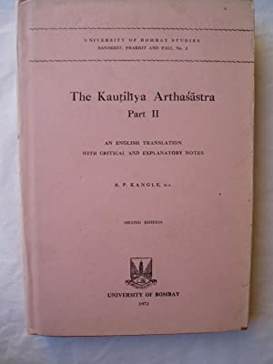 The Kautiliya Arthasastra: Part II: An English: Kangle, R. P.;