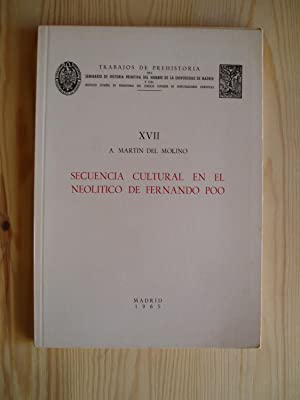 Secuencia cultural en el neolotico de Fernando Poo: Martin del Molino, A.