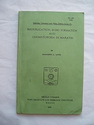 Reduplication, Echo Formation, and Onomatopoeia in Marathi: Apte, Mahadev L.