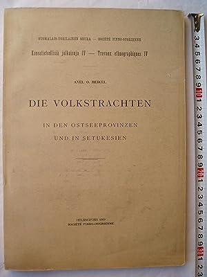 Die Volkstrachten in den Ostseeprovinzen und in Setukesien: Heikel, Axel O.