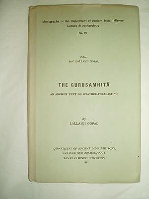 The Gurusamhita : An Ancient Text on Weather-Forecasting: Gopal, Lallanji