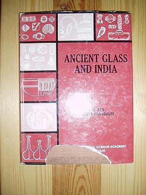 Ancient Glass and India: Sen, S.N. ; & Chaudhuri, Mamata