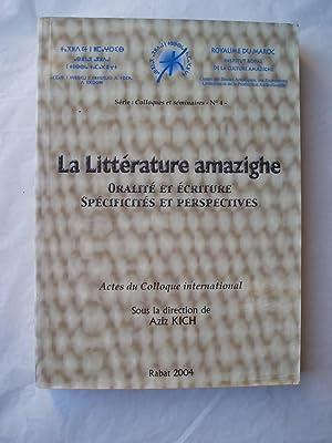 La litterature amazighe : Oralite et ecriture: Kich, Aziz; editor: