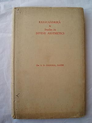 Rasacandrika of Madhusudana Kavindra and Studies in: Ghoshal Sastri, S.
