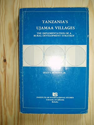 Tanzania?s Ujamaa Villages : The Implementation of a Rural Development Strategy