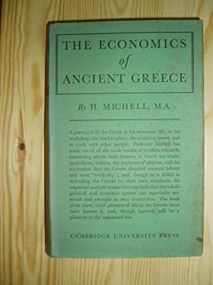 The Economics of Ancient Greece: Michell, H.