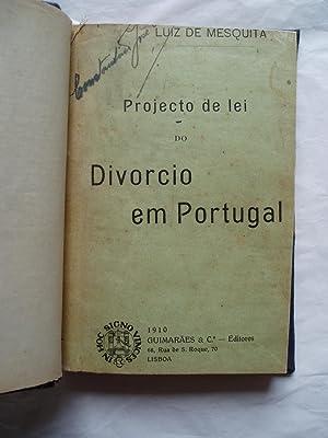 Projecto de lei do divorcio em Portugal: Mesquita, Luiz de