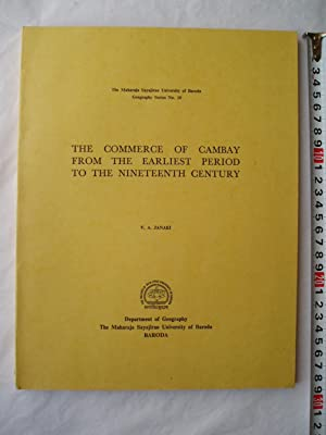 The Commerce of Cambay from the Earliest: Janaki, V.A.