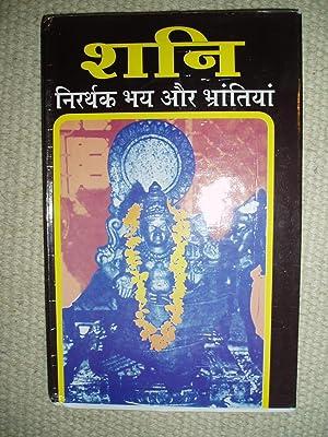 Sani : nirarthaka bhaya aura Bhrantiyam, Sani ke sambandha mem pracina bharatiya jyotishacaryom ...