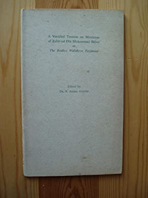 A Versified Treatise on Mysticism of Zahirud Din Muhammad Babur, or, The Risalei Walidiyye ...