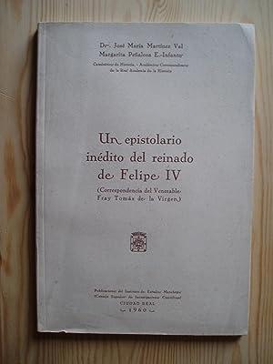 Un epistolario inédito del reinado de Felipe IV (Correspondencia del Venerable Fray Tomas de...