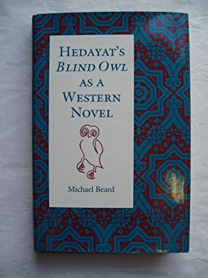 Hedayat's Blind Owl as a Western Novel: Beard, Michael