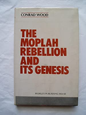 The Moplah Rebellion and Its Genesis: Wood, Conrad