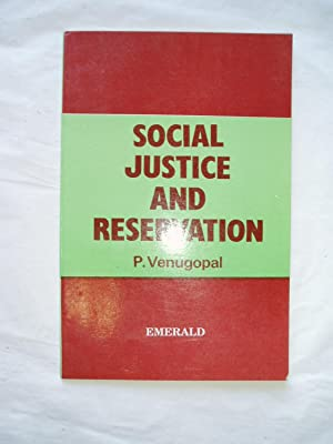 Social Justice and Reservation: Venugopal, P.