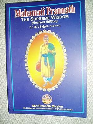 Mahamati Prannath : The Supreme Wisdom: Bajpai, B. P.