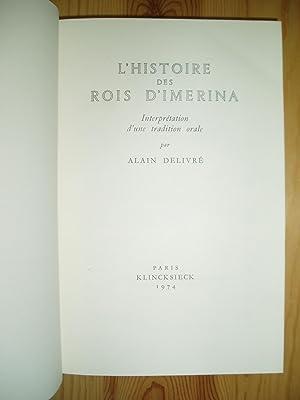 L'histoire des rois d'Imerina : interprétation d'une: Delivré, Alain