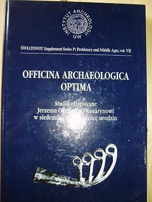 Officina archaeologica optima : studia ofiarowane Jerzemu: Nowakowski, Wojciech; Szela,