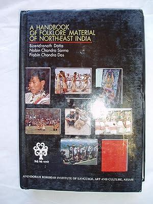 A Handbook of Folklore Material of North-East: Datta, Birendranatha ;