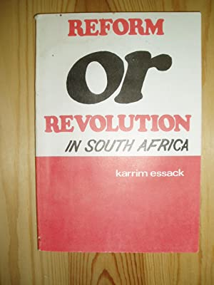Reform or Revolution in South Africa
