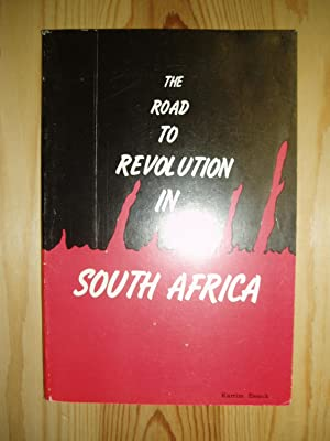 The Road to Revolution in South Africa